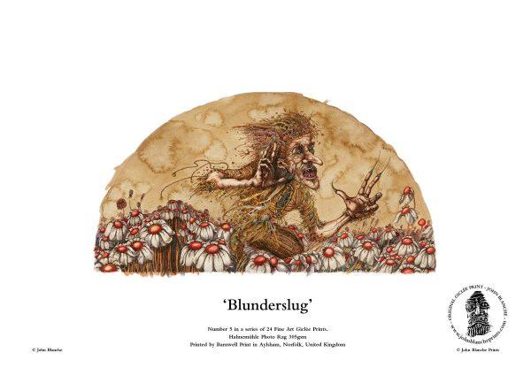 Blunderslug | No. 5 of 24 Giclée Fine Art John Blanche Prints